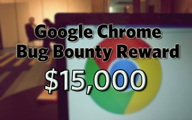 Google Increases Bug Bounty Reward to 15000 USD