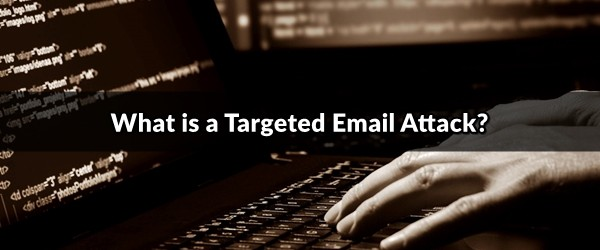 targeted email attack